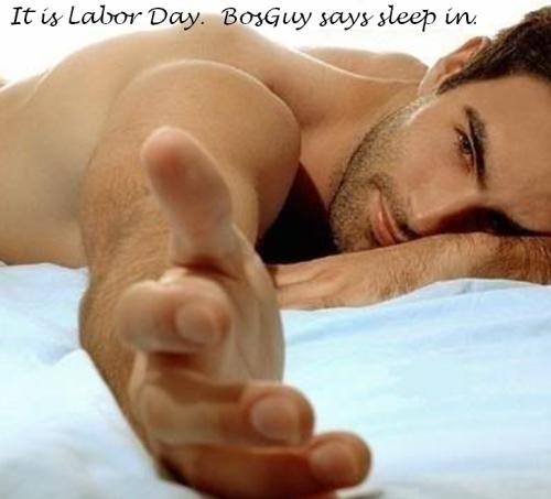 Labor Day BosGuy