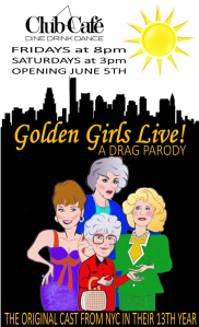 Golden Girls Live Drag Parody at Club Cafe