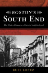 South End by Russ Lopez