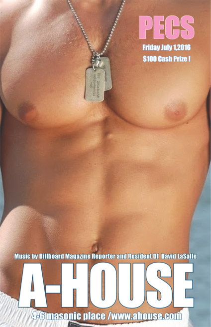 Best Pecs party at A-House in Provincetown on Friday, July 1 ($100 cash prize)