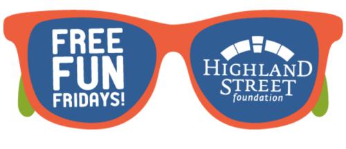Free Fun Fridays Highland Foundation