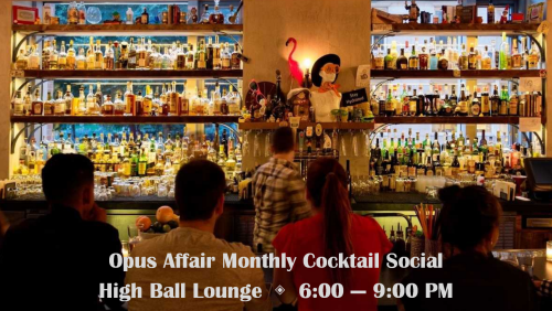 Opus Affair cocktails at High Ball Lounge July 2016