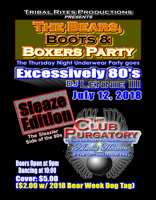 Provincetown, Ptown, Bears Boots and Boxers Party